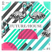 Future/House #4 de Various Artists