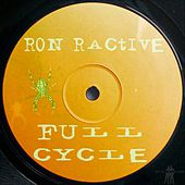 Full Cycle by Ron Ractive