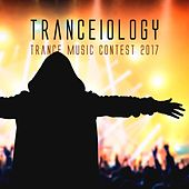 Tranceiology: Trance Music Contest 2017 by Various Artists