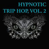 Hypnotic Trip Hop, Vol. 2 de Various Artists