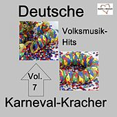 Deutsche Volksmusik-Hits: Karneval, Vol. 7 von Various Artists