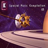 Spacial Music Compilation 03 de Various Artists