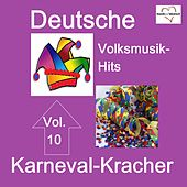 Deutsche Volksmusik-Hits: Karneval, Vol. 10 van Various Artists