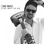 The Way to Go von Pat Fritz
