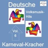 Deutsche Volksmusik-Hits: Karneval, Vol. 6 by Various Artists