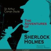 The Adventures of Sherlock Holmes (Unabridged) by Lawrence Skinner