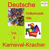 Deutsche Volksmusik-Hits: Karneval, Vol. 5 von Various Artists