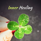 Inner Healing – Calming Nature Sounds, Anti Stress Music, Restful Sleep, Pure Chill, Zen, Meditate, Relax by Relaxing Sounds of Nature