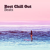Best Chill Out Beats von Chill Out