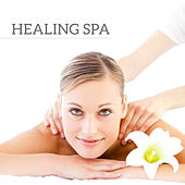 Healing Spa by Calming Sounds