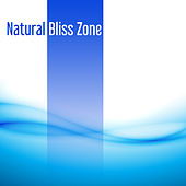 Natural Bliss Zone de Sounds Of Nature
