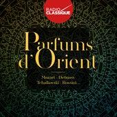 Parfums d'Orient - Radio Classique de Various Artists
