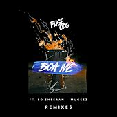 Boa Me (feat. Ed Sheeran & Mugeez) (Remixes) by Fuse ODG