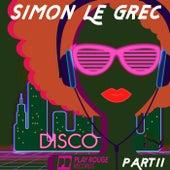 Disco, Pt. 2 by Simon Le Grec