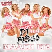 Maach et! (Fosco Remix) by Funky Marys