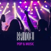 Brandneu: Pop & Music by Various Artists