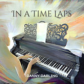 In a Time Laps von Danny Darling