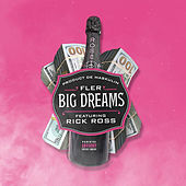 Big Dreams (feat. Rick Ross) by Fler