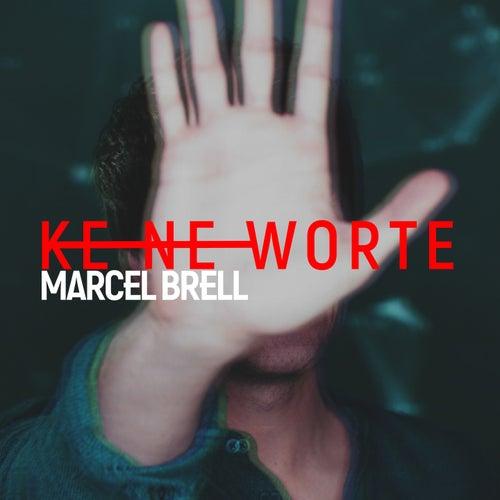 Keine Worte (Radio Edit) by Marcel Brell