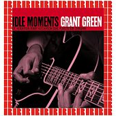 Idle Moments (Hd Remastered Edition) von Grant Green