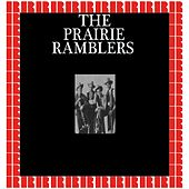 The Prairie Ramblers (Hd Remastered Edition) by Prairie Ramblers
