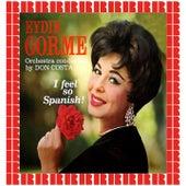 I Feel So Spanish (Hd Remastered Edition) by Eydie Gorme