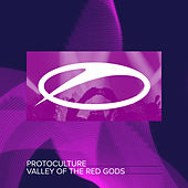 Valley Of The Red Gods by Protoculture