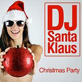 Christmas Party di Dj Santa Klaus