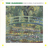 The Garden / The Prison by Michael Nesmith
