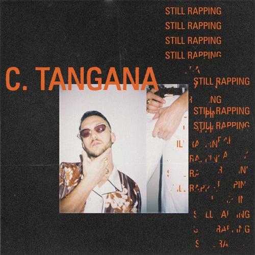Still Rapping de C. Tangana