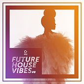 Future House Vibes, Vol. 8 by Various Artists