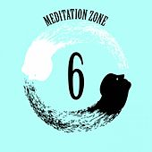 Meditation Zone 6 by Various Artists
