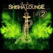 Arabian Shisha Lounge, Vol. 2 by Various Artists