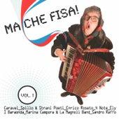 Ma Che Fisa Vol. 1 di Various Artists