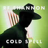 Cold Spell by R.F. Shannon