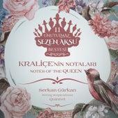 Kraliçe'nin Notaları by Serkan Gürkan
