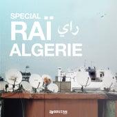Spécial raï Algérie by Various Artists