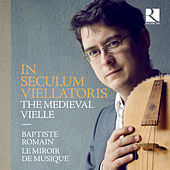 In seculum viellatoris: The Medieval Vielle de Various Artists