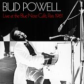 Bud Powell: Live At The Blue Note Cafè, Paris 1961 de Bud Powell