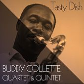 Buuddy Collette Quartet & Quintet: Tasty Dish by Buddy Collette