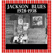 Jackson Blues 1928-1938 (Hd Remastered Edition) by Various Artists