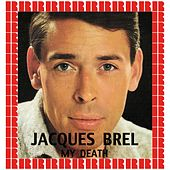 My Death (Hd Remastered Edition) von Jacques Brel