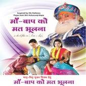 Maa Baap Ko Mat Bhulna by Various Artists