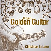 Christmas in Love de Golden Guitar Project