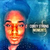 Moments de Corey Strong