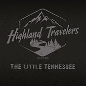 Highland Travelers by Highland Travelers