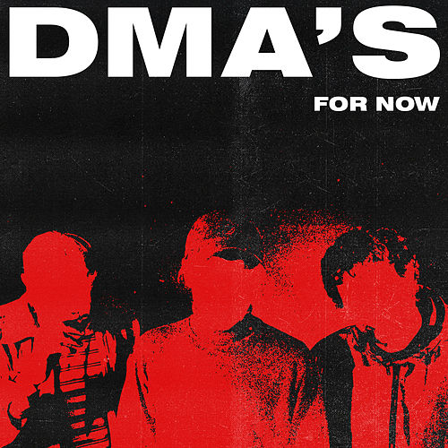 "DMA's: ""For Now"""