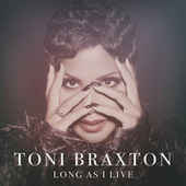 Long As I Live de Toni Braxton