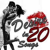Desire In 20 Songs by Studio All Stars