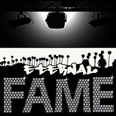 Eternal Fame by Studio All Stars